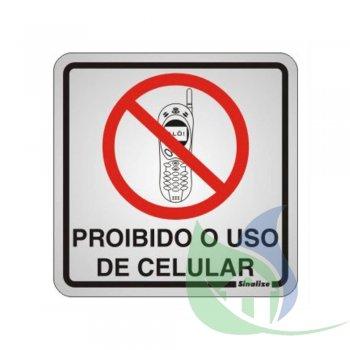 120BA-  Placa Alumínio 15X15cm Proibido Celular - SINALIZE